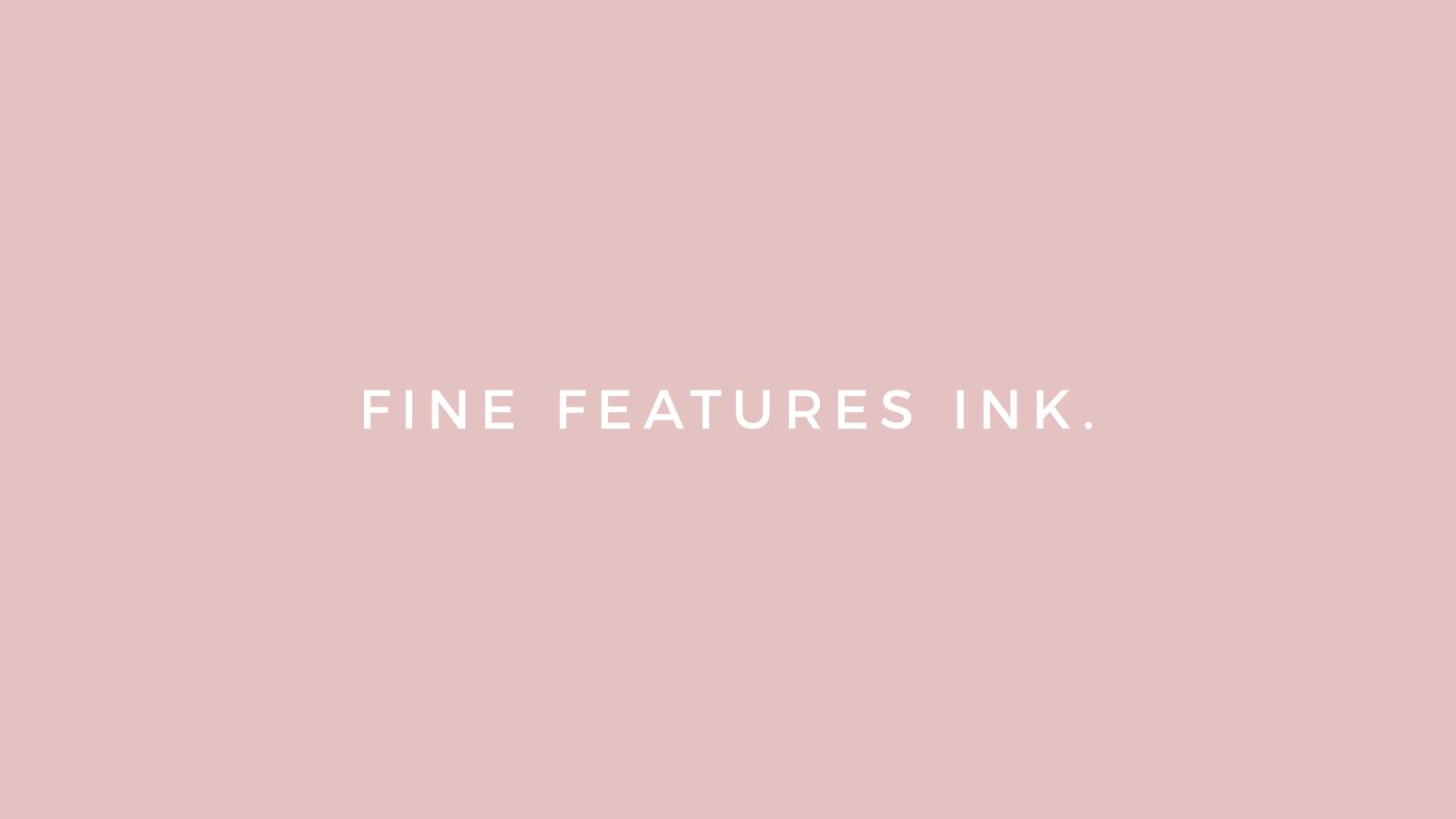 Fine Features Ink Branding Design